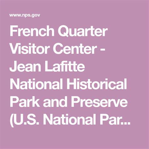 French Quarter Visitor Center - Jean Lafitte National ...