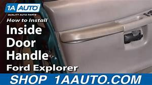 How To Install Replace Inside Door Handle Ford Explorer