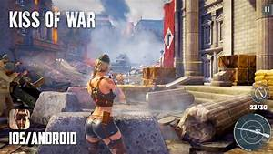 Kiss Of War - Ios    Android - First Gameplay