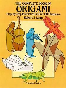 The Complete Book Of Origami De Robert J  Lang