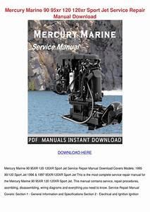 Mercury Marine 90 95xr 120 120xr Sport Jet Se By